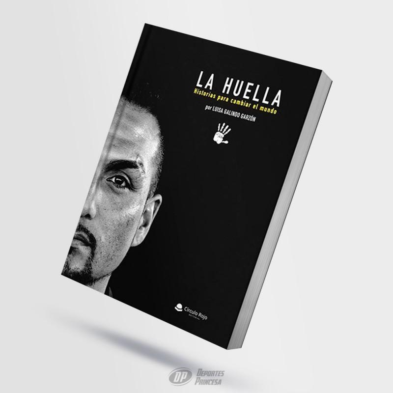 Libro La Huella - Historias para cambiar el mundo